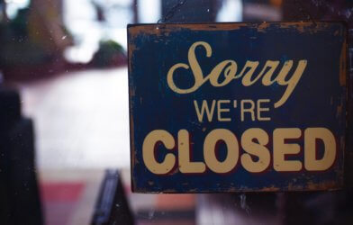 """Sorry, We're Closed"" sign"