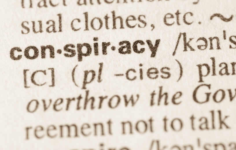 "Conspiracy theories: Dictionary definition of ""conspiracy"""